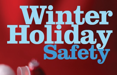 Winter Holiday Safety Tips @ Not An Event Just Tips